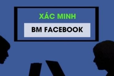 Hướng dẫn xác minh BM facebook (trình quản lý kinh doanh doanh nghiệp) chuẩn chỉ theo đúng quy trình 2020